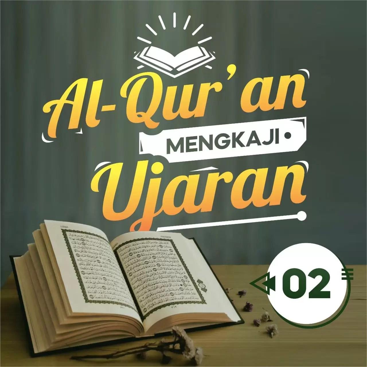 Al-Qur'an Mengkaji Ujaran (II)