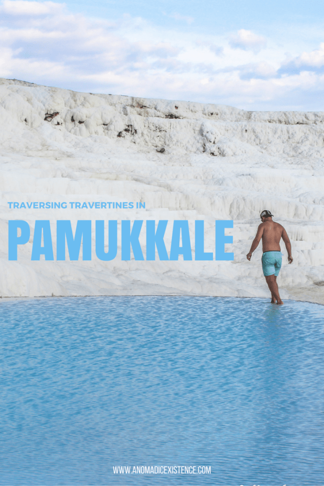 Traversing Travertines in Pamukkale