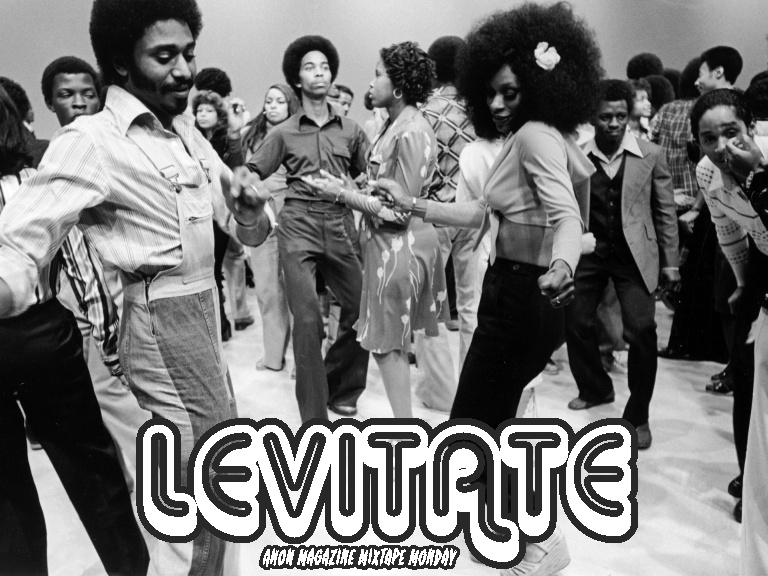 Mixtape Monday - Levitate