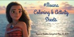 #Moana ~ Printable Coloring and Activity Sheets