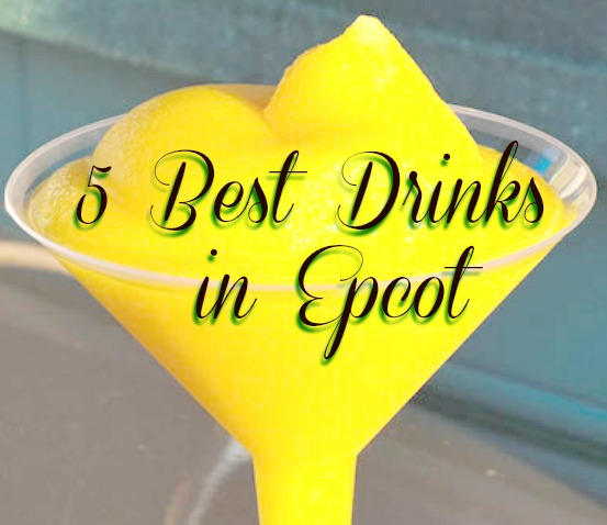Best Drinks Epcot