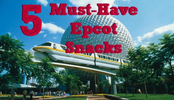 Must Have Epcot Snacks