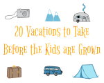 20 Vacations You Should Take Before the Kids are Grown