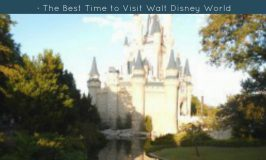 The Best Time to Visit Walt Disney World