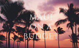 Doing Maui on a Budget
