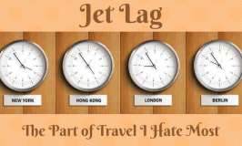 Jet Lag – The Part of Travel I Hate the Most