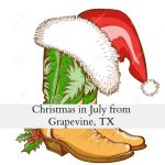 Christmas in July From Grapevine Texas!