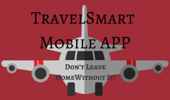 TravelSmart Mobile App – Don't Leave Home Without It!