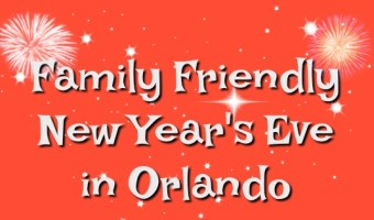 Family Friendly New Year's Eve in Orlando