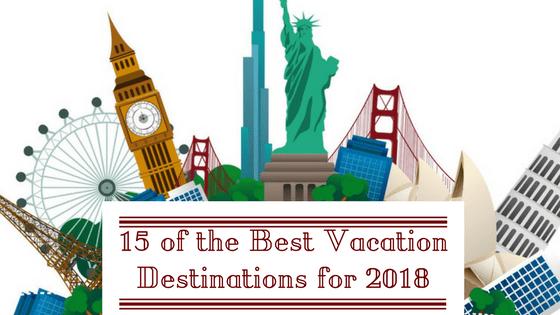 top vacation destinations 2018