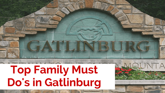 Top Family Must Dos Gatlinburg