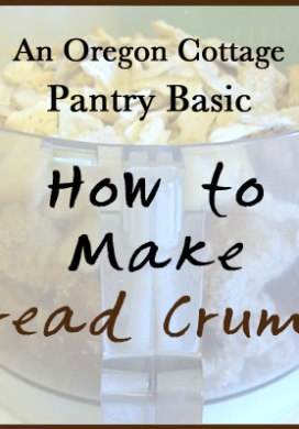Pantry Basics: Bread Crumbs