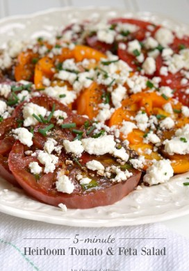 Heirloom Tomatoes and Feta Salad {a 5-minute recipe}