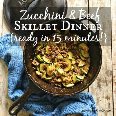 Zucchini and Beef Skillet Dinner at Simplify Live Love