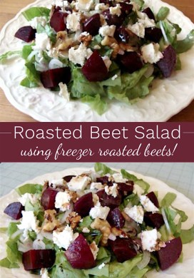 Roasted Beet Salad With Goat Cheese {using freezer roasted beets}