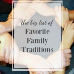 Family Traditions: Holidays and Throughout The Year