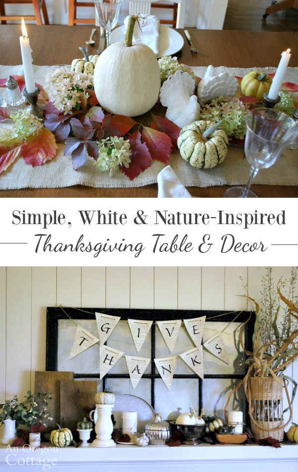 Simple, white and nature-inspired Thanksgiving table and decor