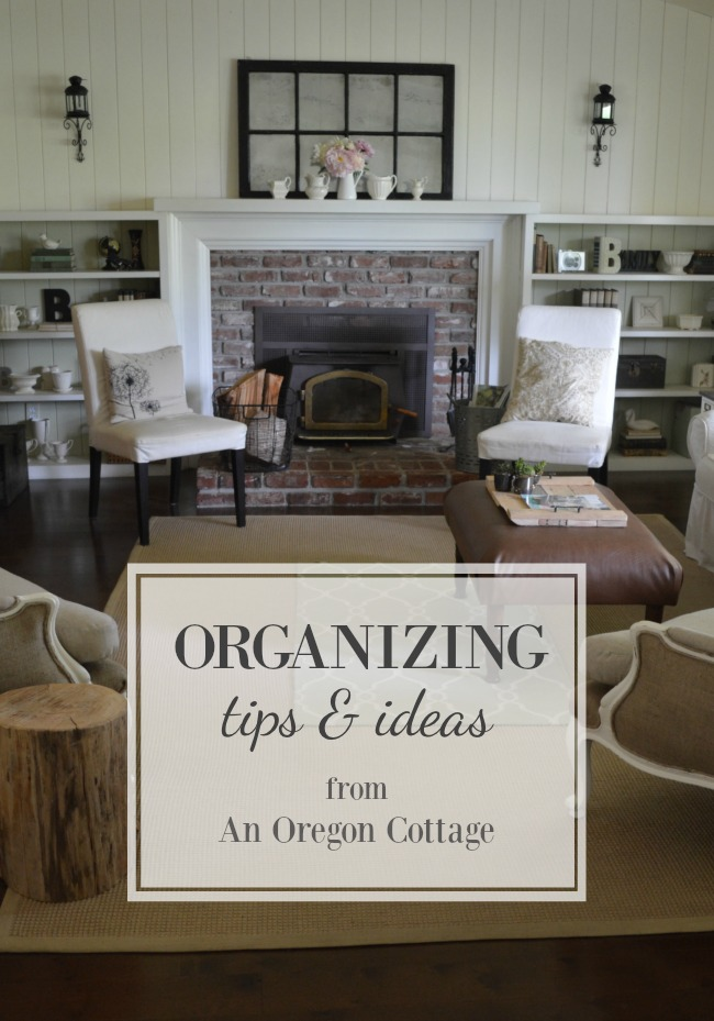A roundup of the best Organizing Tips and Ideas from An Oregon Cottage