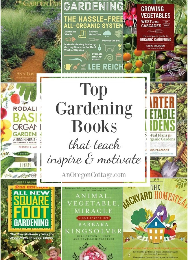 The best gardening books for vegetables and flowers that teach and inspire.