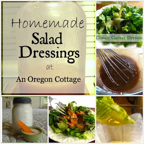 Homemade Salad Dressings on An Oregon Cottage