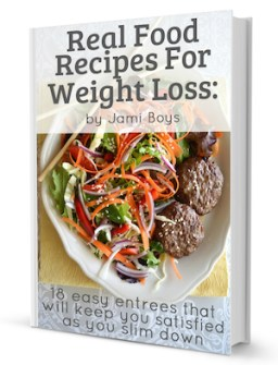 Real Food Recipes for Weight Loss-Cover- An Oregon Cottage