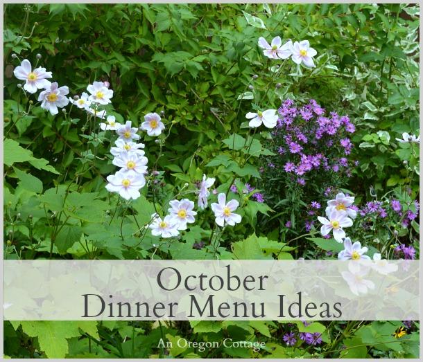 October Dinner Menu Ideas - An Oregon Cottage