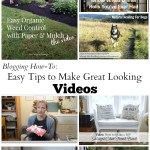 Tips to Make Great Looking Videos {For Blogs or Anywhere}