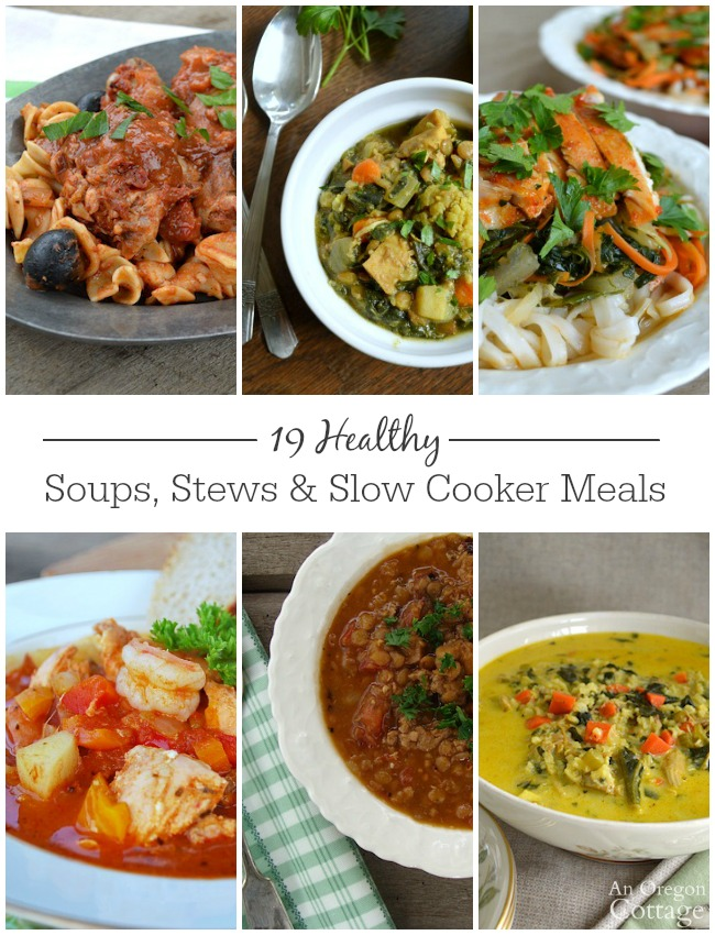 19 Healthy Soups, Stews & Slow Cookers Meals- easy recipes that the whole family with love