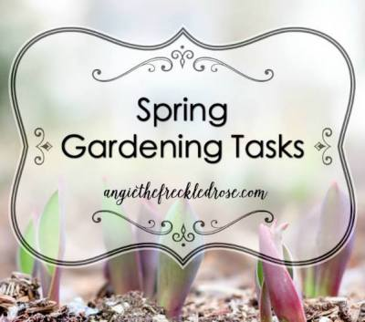 Spring Garden Tasks via The Freckled Rose