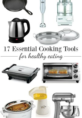 17 Essential Cooking Tools for Healthy Eating: Cookware & Small Appliances