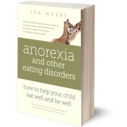 Anorexia & eating disorders - book for parents - help you son / daughter
