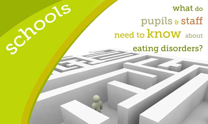 Schools, colleges: what do pupils and staff need to know about eating disorders?