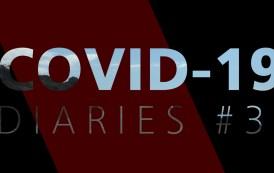 COVID-19 DIARIES #3