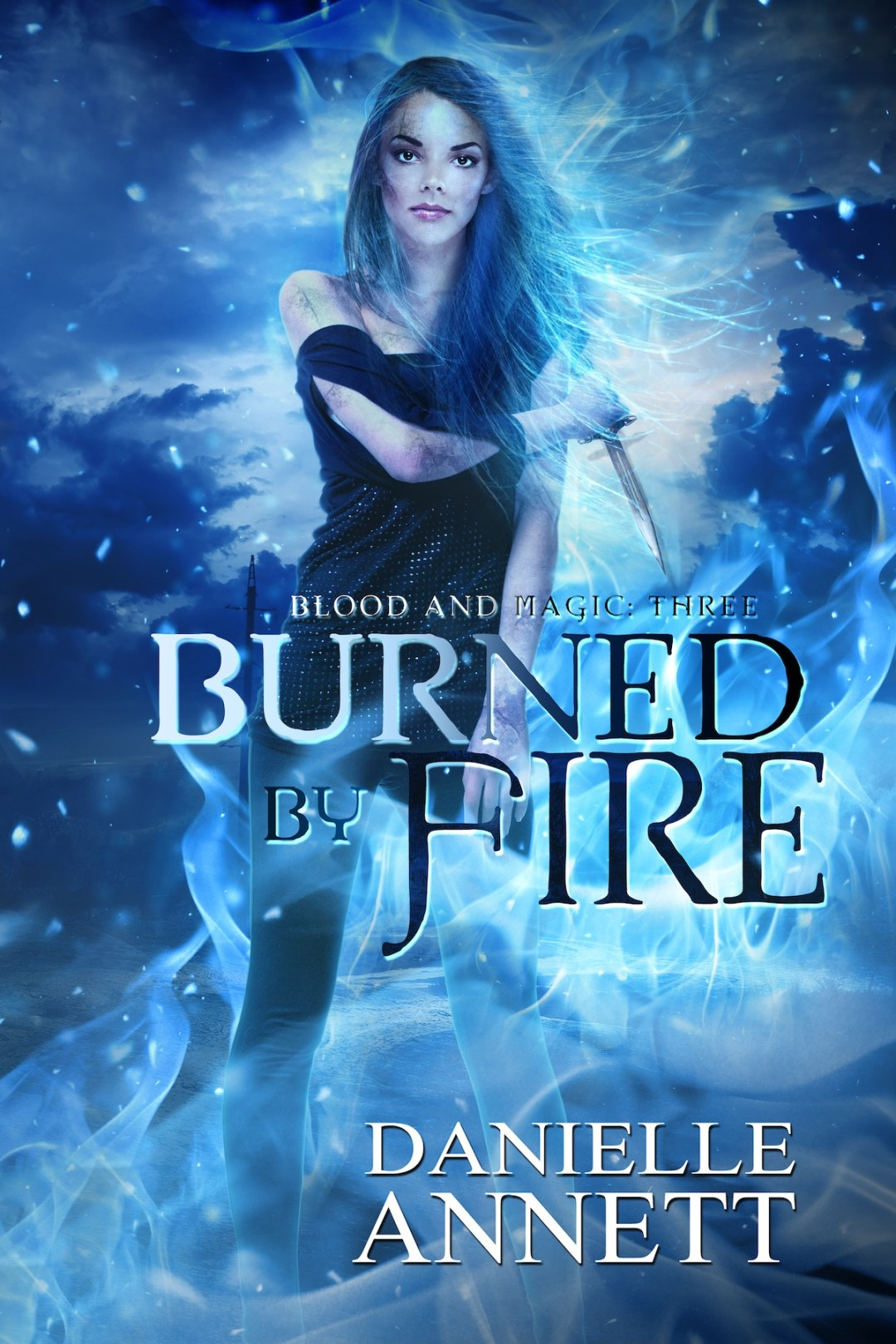 BURNED BY FIRE EBOOK