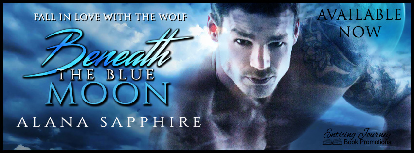 Beneath the Blue Moon by Alana Sapphire Release Day