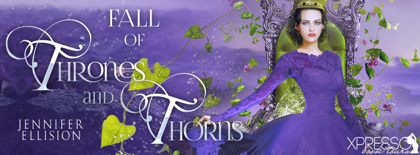 Fall of Thrones and Thorns by Jennifer Ellision Cover Reveal