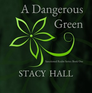A Dangerous Green by Stacy Hall Release Day Blitz