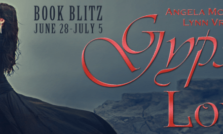 Gypsy Love by Angela McPherson & Lynn Vroman Release Blitz