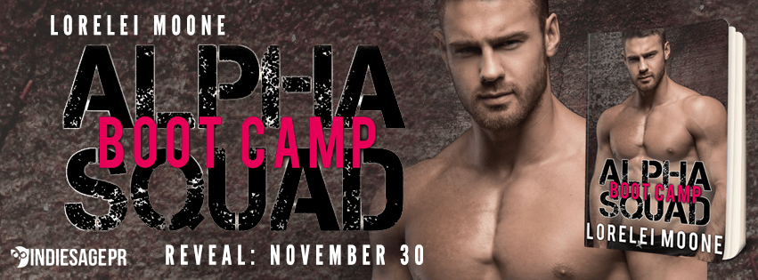 Alpha Squad Boot Camp by Lorelei Moone Cover Reveal