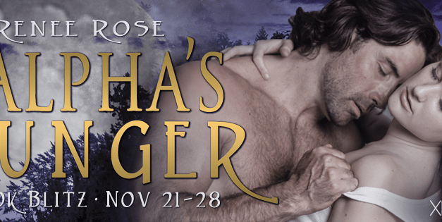 The Alpha's Hunger by Renee Rose Book Blitz
