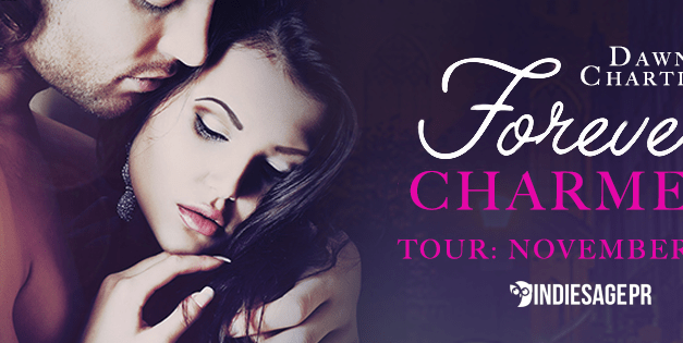 Forever Charmed by Dawn Chartier Blog Tour