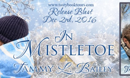 In Mistletoe by Tammy L. Bailey Release Blast