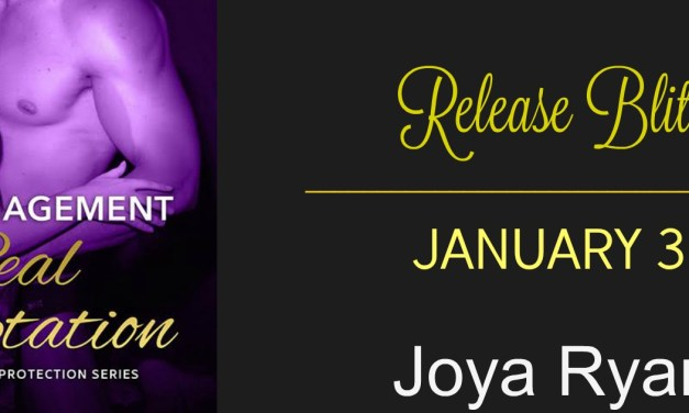 Fake Engagement Real Temptation by Joya Ryan Release Blitz
