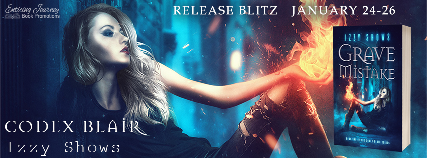 Grave Mistake by Izzy Shows Release Blitz