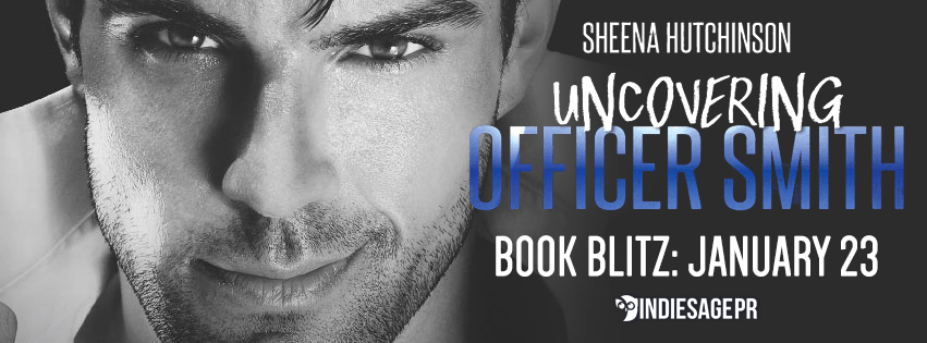 $.99 Sale Blitz Uncovering Officer Smith by Sheena Hutchinson