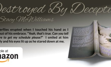 Destroyed by Deception by Stacy McWilliams Book Blast