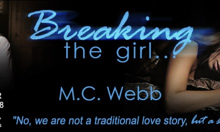 Breaking The Girl by M.C. Webb Release Blitz