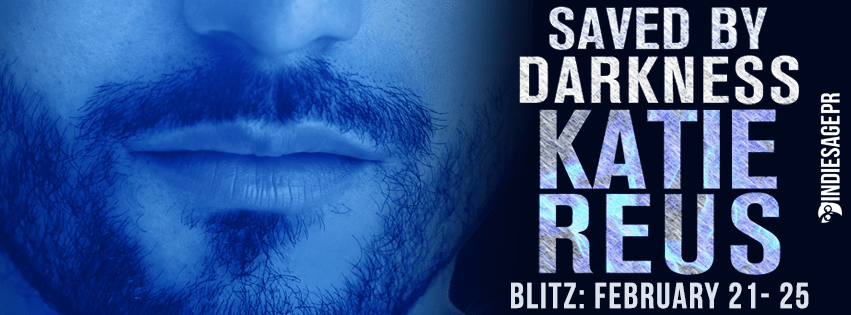 Saved by Darkness by Katie Reus Release Blitz