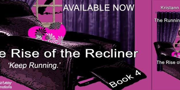 The Rise of the Recliner by Kristann Monaghan Release Blitz