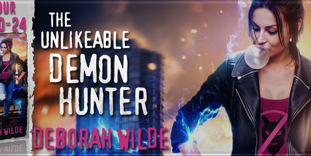 The Unlikeable Demon Hunter by Deborah Wilde Blog Tour